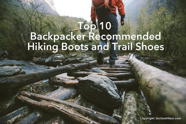 Top 10 Hiking Boots and Trail Shoes