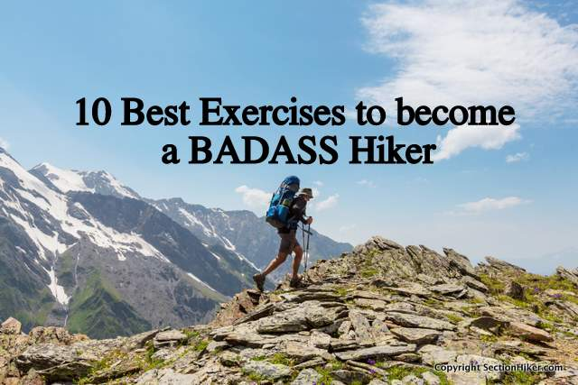 10 Best Exercises to become a badass hiker