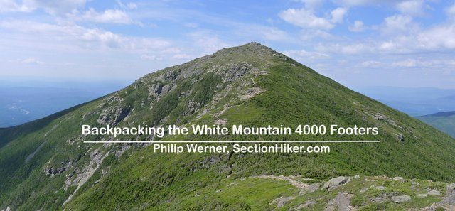 Backpacking the White Mountain 4000 Footers