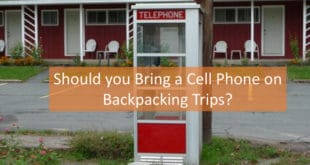 Cell Phone on Backpacking Trips