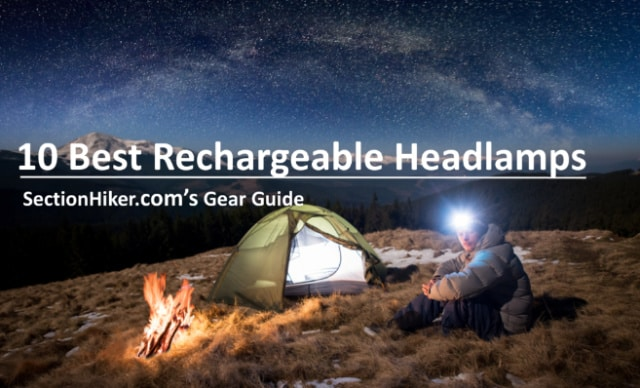 10 Best Rechargeable Headlamps for Backpacking and Hiking
