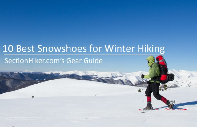 10 Best Snowshoes for Winter Hiking