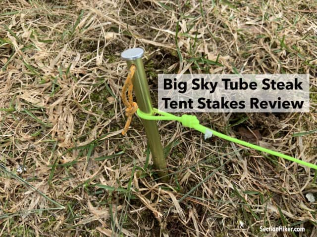 Big Sky Tube Steak Tent Stakes Review