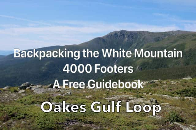 Oakes Gulf Loop Backpacking Trip Plan