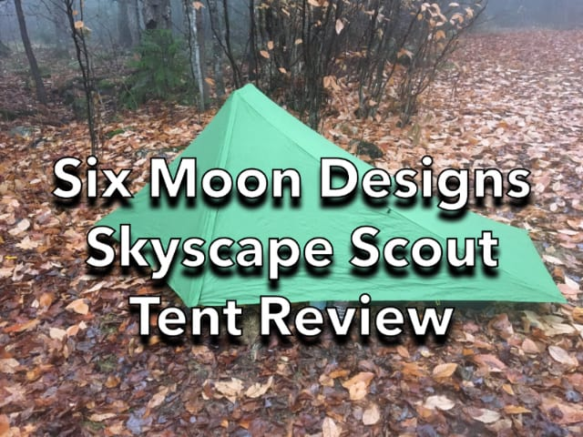 Six Moon Designs Skyscape Scout 1P Tent Review
