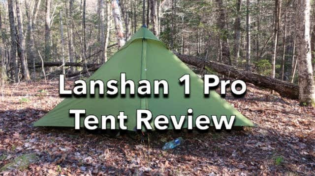 Review of Lanshan 1 Pro Tent